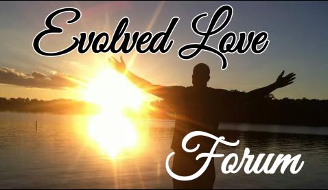 Evolved Love Forum
